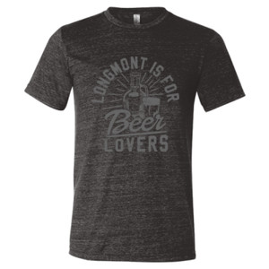 Longmont Is For Beer Lovers - Triblend Short Sleeve T-Shirt