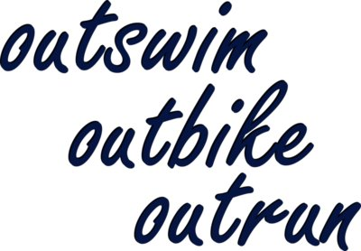 outswim outbike outrun Triathlon