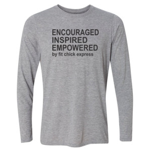 Encouraged, Inspired, Empowered - Light Long Sleeve Ultra Performance Active Lifestyle T Shirt