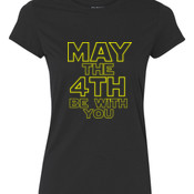 May the 4th Be With You - Ladies Ultra Performance Active Lifestyle T Shirt