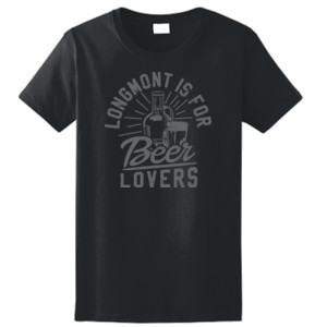 Longmont Is For Beer Lovers - Ladies Ultra Cotton™ 100% Cotton T Shirt