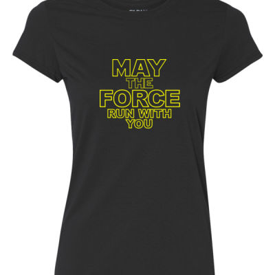 May The Force Run With You - Ladies Ultra Performance Active Lifestyle T Shirt Thumbnail