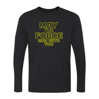 May The Force Run With You - Long Sleeve Ultra Performance 100% Performance T Shirt Thumbnail