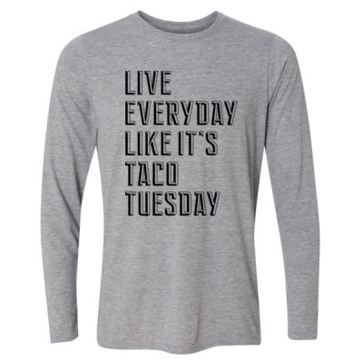 Live Everyday Like It's Taco Tuesday - Light Youth Long Sleeve Ultra Performance Active Lifestyle T Shirt Thumbnail