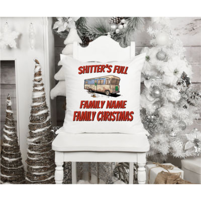 Shitter's Full Family Chirstmas - Fun, Old-Fashion Family Christmas Throw Pillow (14