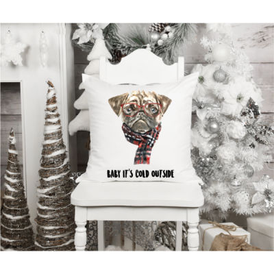 Pug Christmas Shirt, Baby It's Cold Outside - Fun, Old-Fashion Family Christmas Throw Pillow (14